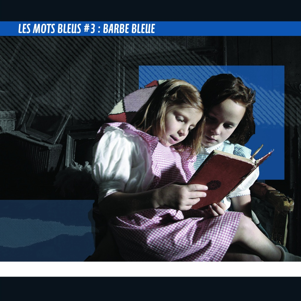 Les mots bleus 3 - Barbe Bleue - Breillat - L. Boy Jr